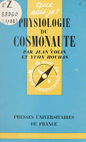 Physiologie du cosmonaute (French Edition)