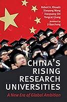 China's Rising Research Universities: A New Era of Global Ambition