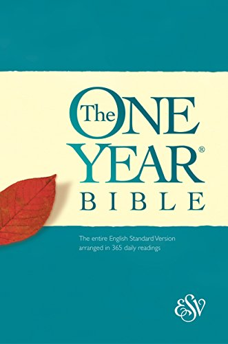 Compare Textbook Prices for The One Year Bible: The entire English Standard Version arranged in 365 daily readings  ISBN 9781581347081 by ESV Bibles by Crossway