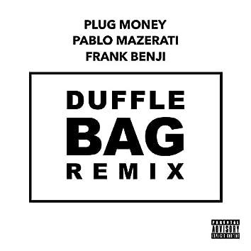 Duffle Bag (Remix)