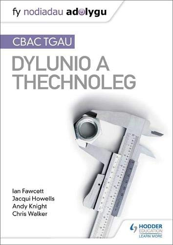 [画像:Fy Nodiadau Adolygu: CBAC TGAU Dylunio a Thechnoleg (My Revision Notes: WJEC GCSE Design and Technology Welsh-language edition)]