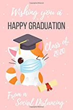Wishing you a happy Graduation From a Social Distancing cat: Pug Graduation , Class of 2020, Congrats Notebook Journal Gif...