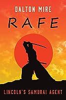 Rafe: Lincoln's Samurai Agent