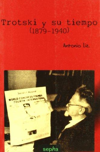 Trotski Y Su Tiempo (1879-1940): 20 (Libros abiertos)