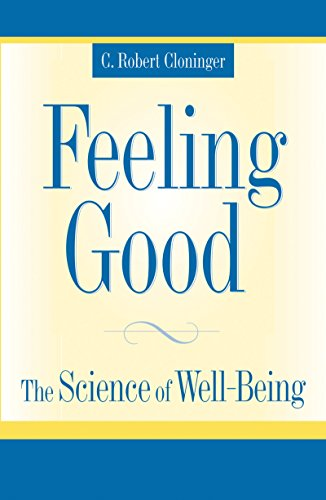 Feeling Good: The Science of Well-Being (English Edition)