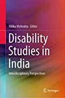 Disability Studies in India: Interdisciplinary Perspectives