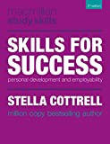 Skills for Success: Personal Development and Employability (Macmillan Study Skills)
