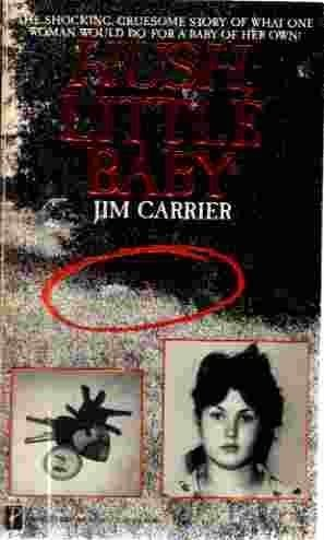 Hush Little Baby by Jim Carrier (1992-03-01)