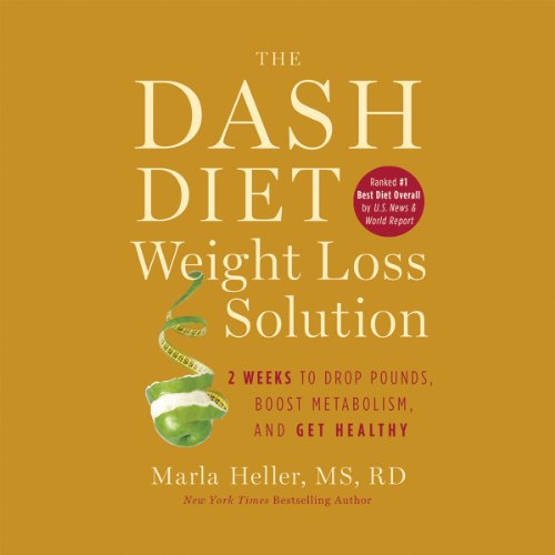 The Dash Diet Weight Loss Solution audiobook cover art
