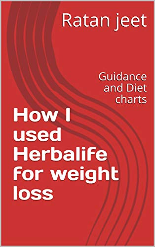 How I used Herbalife for weight loss: Guidance and Diet charts