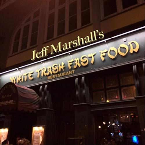 White Trash Fast Food Restaurant