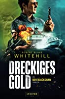 DRECKIGES GOLD: Thriller