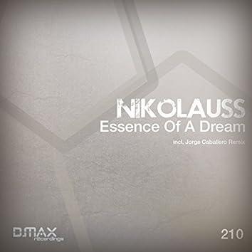 Essence Of A Dream