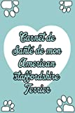 Carnet de Santé de Mon American staffordshire Terrier: Carnet de santé pour chiens   Idéal pour les propriétaires de American staffordshire Terrier ... Pour les amoureux des American stafford