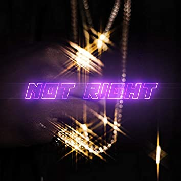 Not Right (feat. RNDM)