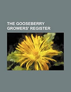 The Gooseberry Growers' Register