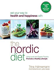 The Nordic Diet: Using Local and Organic Food to Promote a Healthy Lifestyle