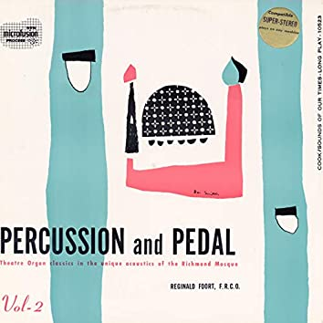 Percussion and Pedal: Pipe Organ in the Mosque, Vol. 2