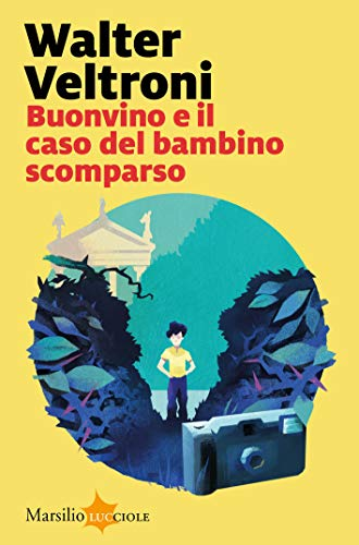 Buonvino e il caso del bambino scomparso (La serie del commissario Buonvino Vol. 2)