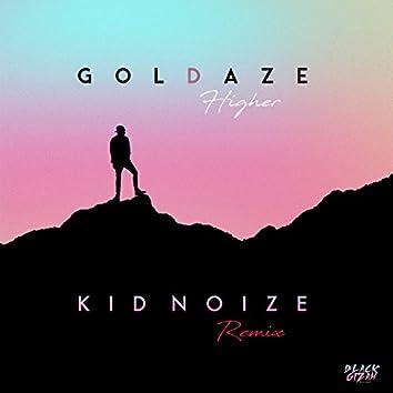 Higher (Kid Noize Remix)