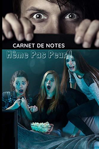Carnet de Notes Même pas Peur: Cinéma : Carnet pré-rempli pour suivre vos films préférés, noter vos critiques critiques et toutes les informations ... 105 pages (Français) Broché (French Edition)