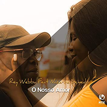 O Nosso Amor (feat. Nazarina Semedo)