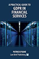 A Practical Guide to GDPR in Financial Services