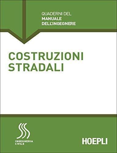 Costruzioni stradali (Italian Edition)