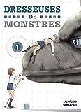Dresseuses de monstres T01 (01)