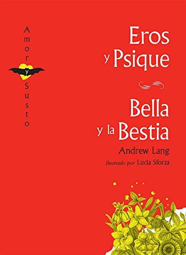 Eros y Psique / La Bella y La Bestia