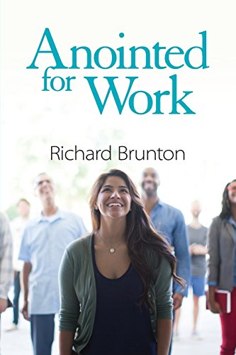 Anointed for Work: The supernatural can have a powerful impact in your workplace