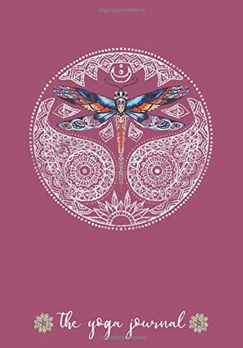 Magical Colorful Dragonfly Mandala, The Yoga Journal: Yoga Instructor Notebook Journal | 7' x 10' Lined Notebook Gift for Women Yoga Teachers
