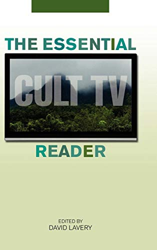 The Essential Cult TV Reader (Essential Readers in Contemporary Media and Culture) (English Edition)