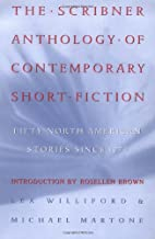 The Scribner Anthology of Contemporary Short Fiction: Fifty North American American Stories Since 1970