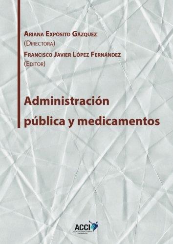 Administración pública y medicamentos (Gestión y atención sanitaria)