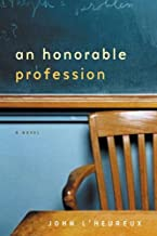 An Honorable Profession: A Novel