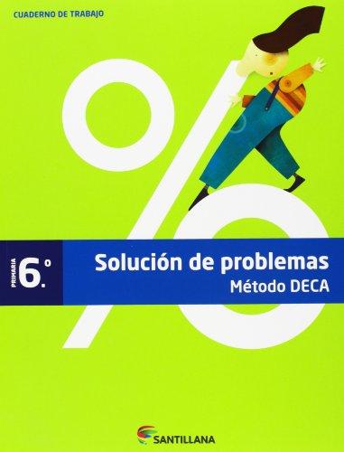 CUADERNO PROBLEMAS MÉTODO DECA 6 PRIMARIA - 9788468015552