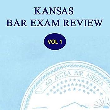 Kansas Bar Exam Review, Vol 1
