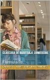 CLÁUSULA DE ARBITRAJE COMERCIAL: Formulario.