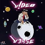 V!DEO V3RSE [Explicit]