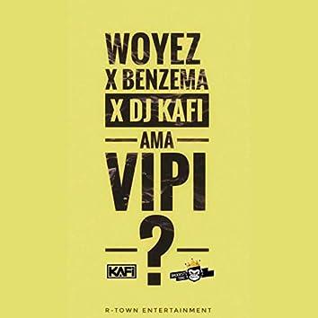 Ama Vipi (feat. Benzema & Dj Kafi)