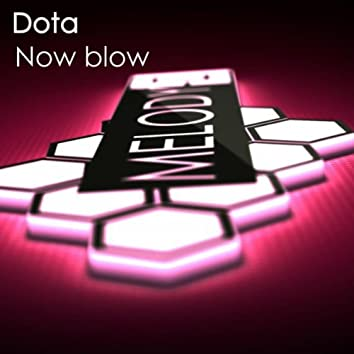 Now Blow