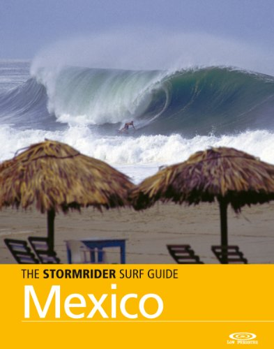 The Stormrider Surf Guide - Mexico (Stormrider Surf Guides) (English Edition)