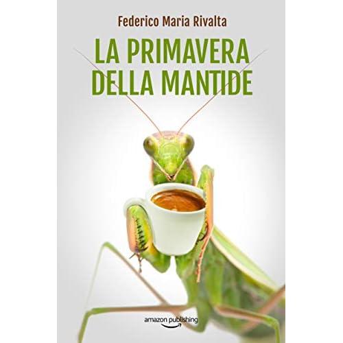 La primavera della mantide (Riccardo Ranieri Vol. 8)