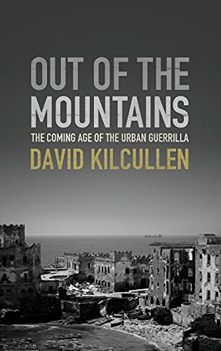 Image of Out of the Mountains: The Coming Age of the Urban Guerrilla