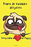 Diario de cuidados del perro: Diario de los cuidados diarios del perro | Lista de control de los cuidados de la mascota | Para niñas/niños/adultos | Rutina diaria del perro