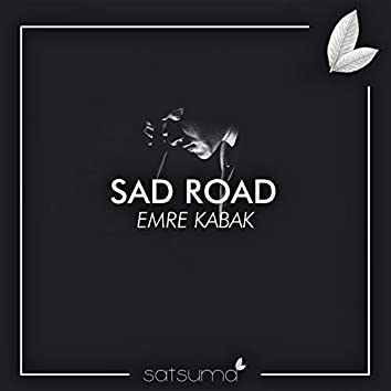 Sad Road