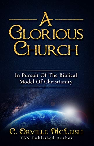 A Glorious Church by C. Orville McLeish ebook deal