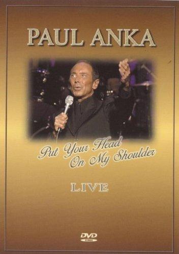 Paul Anka - Put Your Head On My Shoulder - Live [DVD]
