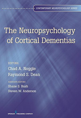 The Neuropsychology of Cortical Dementias (Contemporary Neuropsychology)